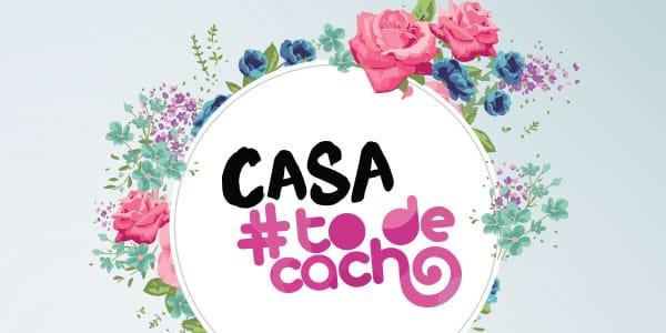 CASA #TODECACHO