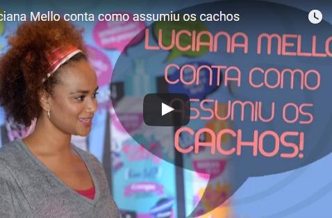 Luciana Mello conta como assumiu os cachos