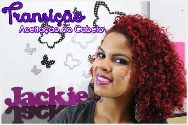 jackie transição 1 630x421 - Aceitação do cabelo e volume - Transição capilar